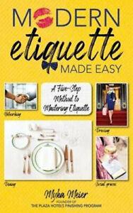 NEW Modern Etiquette Made Easy By Myka Meier Hardcover Free Shipping