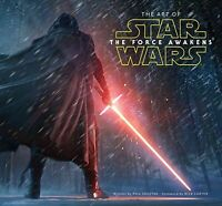 Art of Star Wars : The Force Awakens, Hardcover by Szostak, Phil; Carter, Ric...