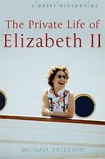 A Brief History of the Private Life of Elizabeth II (Brief Histories),New Condit