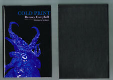 Cold Print by Ramsey Campbell (1985, HC Signed Ltd. Ed. 236/250 J.K.Potter Art)