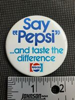 "Vintage ""Say Pepsi.... and Taste the Difference"" Button Pin Advertising Sports D"