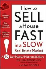 How to Sell a House Fast in a Slow Real Estate Market: A 30-Day Plan for