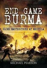End Game Burma 1945: Slim's Masterstroke at Meiktila-ExLibrary