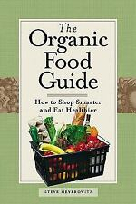 The Organic Food Guide by Steve Meyerowitz ~Brand New- Paperback
