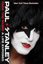 Face the Music: A Life Exposed (New Hardcover) by Paul Stanley