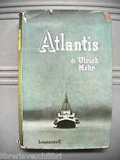 ATLANTIS Ulrich Mohr Seconda Guerra Mondiale Storia di WWII Narrativa Marina e