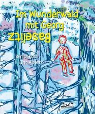 Im Wunderwald mit Georg Baselitz von Benita Roth (2018, Gebundene Ausgabe)