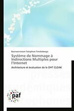 Systeme de nommage a indirections multiples pour l internet. TIENDREBEOGO-B.#
