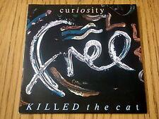 "CURIOSITY KILLED THE CAT - FREE     7"" VINYL PS"