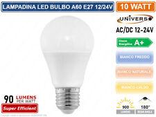 LAMPADINA LED E27 AC/DC 12V 24V BULB A60 10W 900 LUMEN