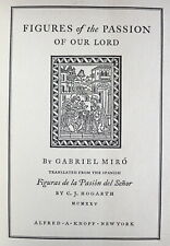 1925 Book GABRIEL MIRO Figures of the Passion of Our Lord ALFRED KNOPF 1st Am Ed