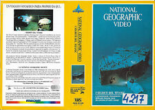 NATIONAL GEOGRAPHIC VIDEO - I SEGRETI DEL TITANIC (1989) vhs ex noleggio