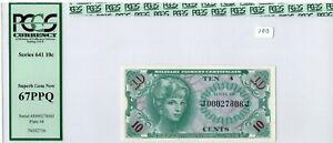 Military Payment Certificate Ten Cents Series 641 PCGS Superb Gem 67 PPQ