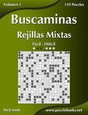 Buscaminas: Buscaminas Rejillas Mixtas - de Fácil a Difícil - Volumen 1 - 156...