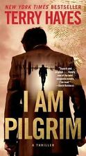 I Am Pilgrim By: Terry Hayes