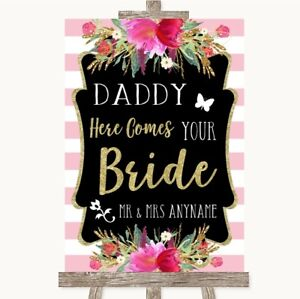 Wedding Sign Poster Print Gold & Pink Stripes Daddy Here Comes Your Bride