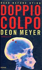 Deon Meyer = DOPPIO COLPO