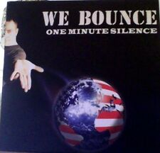 "One Minute Silence we bounce vinyl 7"""