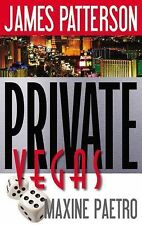 James Patterson/Maxine Paetro  PRIVATE VEGAS  (2015)