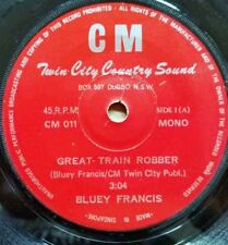 "RARE EARLY OZ COUNTRY - BLUEY FRANCIS - GREAT TRAIN ROBBER 7"" - SINGAPORE PRESS"