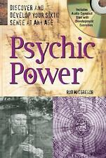 Psychic Power : Discover and Develop Your Sixth Sense at Any Age by Rob.