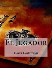 El Jugador by Fyodor Dostoyevsky (2016, Paperback)