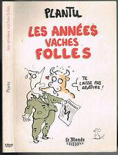 PLANTU Les Années Vaches Folles CHIRAC Juppé DELORS Corse Éditions Le Monde 1996