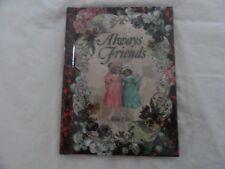 Always Friends by Alda Ellis With Holly Haverson, 1997