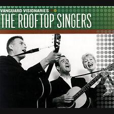 THE ROOFTOP SINGERS - Vanguard Visionaries - CD - NEW