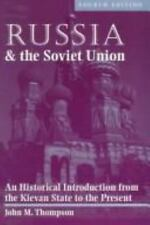Russia and the Soviet Union: An Historical Introduction from the Kievan State to