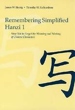 Remembering Simplified Hanzi 1: How Not to Forget the Meaning and Writing of Chi