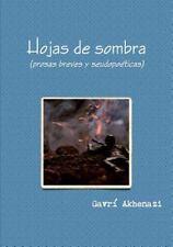 Hojas de Sombra by Gavra- Akhenazi (2012, Paperback)