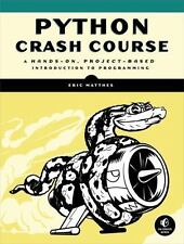 Python Crash Course: A Hands-On, Project-Based Introduction to Programming (Pape