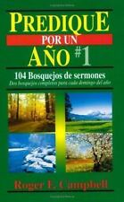 Predique Por un Año: Predique por un Año No. 1 by Roger Campbell and Roger F....