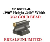 """3/8"""" DOVETAIL .290 H .340 W 3/32"""" GOLD BEAD fits BROWNING MARLIN WINCHESTER"""