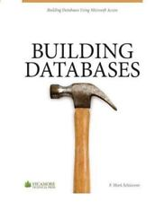 Building Databases: Using Microsoft Access 2010 Schiavone, F. Mark Paperback