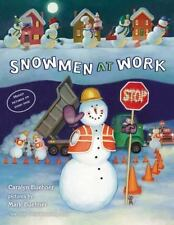 Snowmen at Work (Brand New Paperback Version) Caralyn Buehner