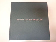 Breitling for Bentley 2008 Motors Timepieces Watches Illustrated Catalog