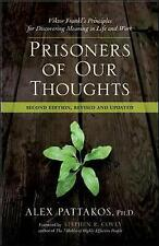 Prisoners of Our Thoughts: Viktor Frankl's Principles for Discovering Meaning in
