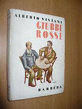 ALBERTO VIVIANI GIUBBE ROSSE 1913-1914-1915 1a EDIZIONE 1933 G.BARBERA FUTURISMO