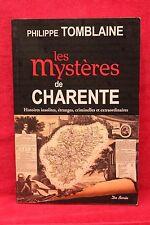 Les mystères de Charente - Philippe Tomblaine - Dédicace de l'auteur
