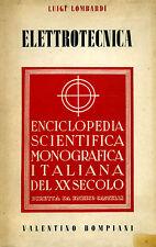 Manuale - Lombardi L. - Elettrotecnica - Ed. Bompiani, 1938