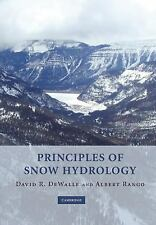 Principles of Snow Hydrology, DeWalle, David R., Rango, Albert, Good Book