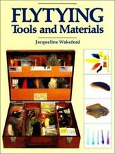 Flytying Tools and Materials, Fishing,, Wakeford, Jacqueline, Very Good, 1992-10