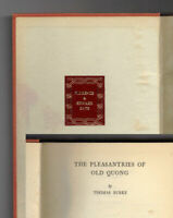 Thomas Burke / THE PLEASANTRIES OF OLD QUONG First Edition 1931