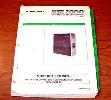 Motorola MSR 2000 VHF Base & Repeater Station Instruction/ Maintenance Manual