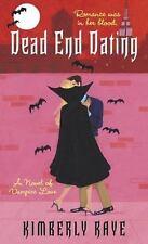 "PB-Kimberly Raye: "" Dead End Dating""."