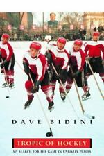 Tropic of Hockey : My Search for the Game in Unlikely Places