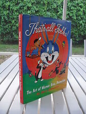 THAT'S ALL FOLKS! THE ART OF WARNER BROS ANIMATION BY STEVE SCHNEIDER SIGNED