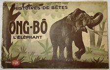 ENFANTINA, ONG-BÔ L'ÉLÉPHANT, HISTOIRES de BÊTES, 1931